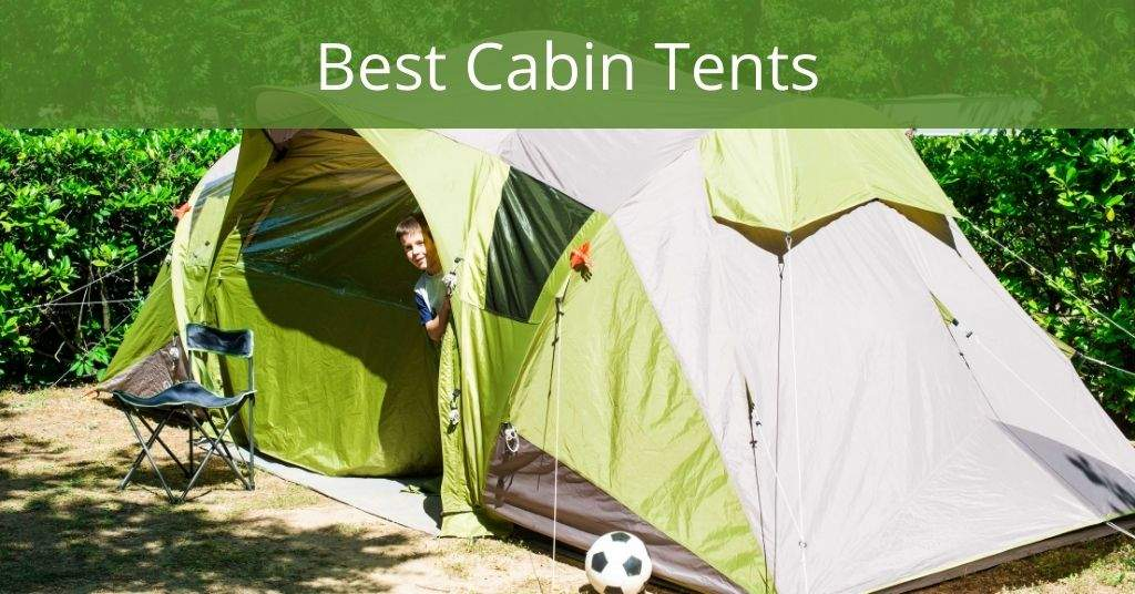 Best Cabin Tents - Tent in a campground