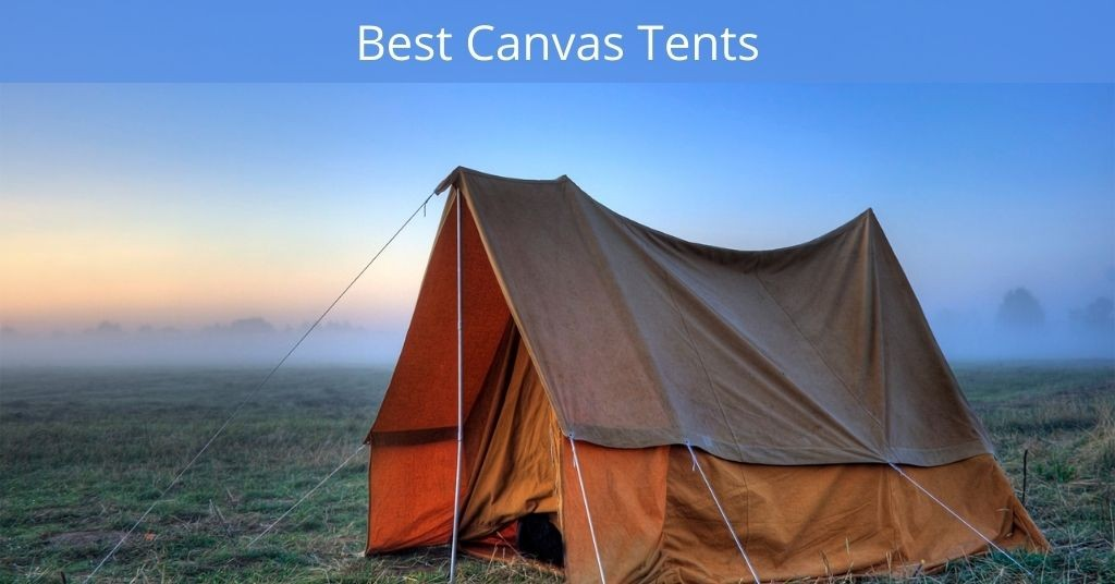 Best Canvas Tents - Old canvas tent with rainfly